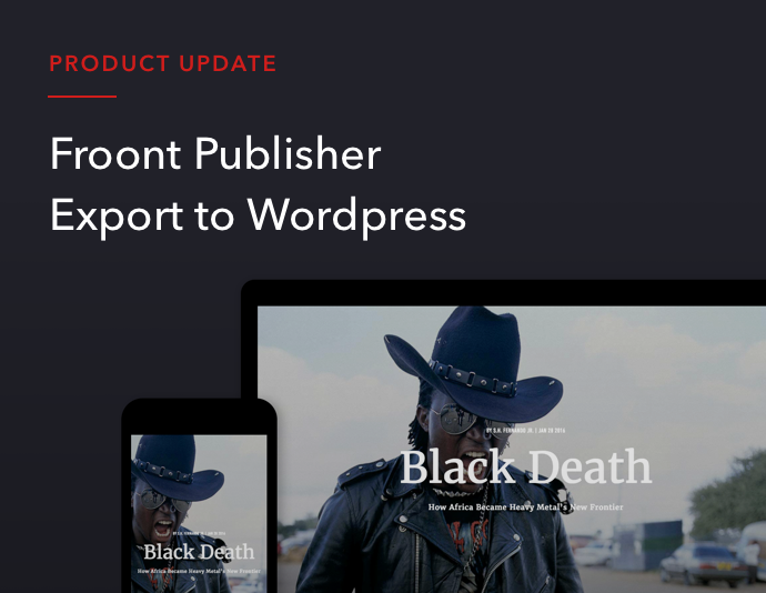 With Froont Publisher you can export your page directly to Wordpress