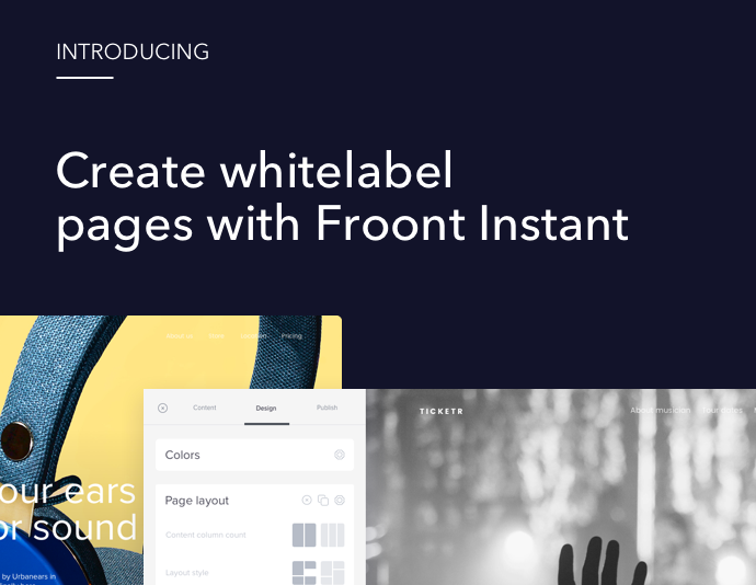Product news - Introducing Froont Instant products for whitelabel