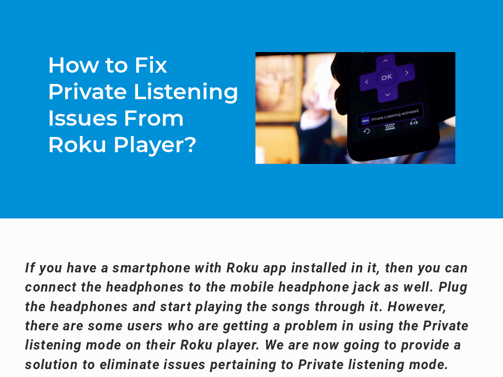 How to Fix Private Listening Issues From Roku Player?