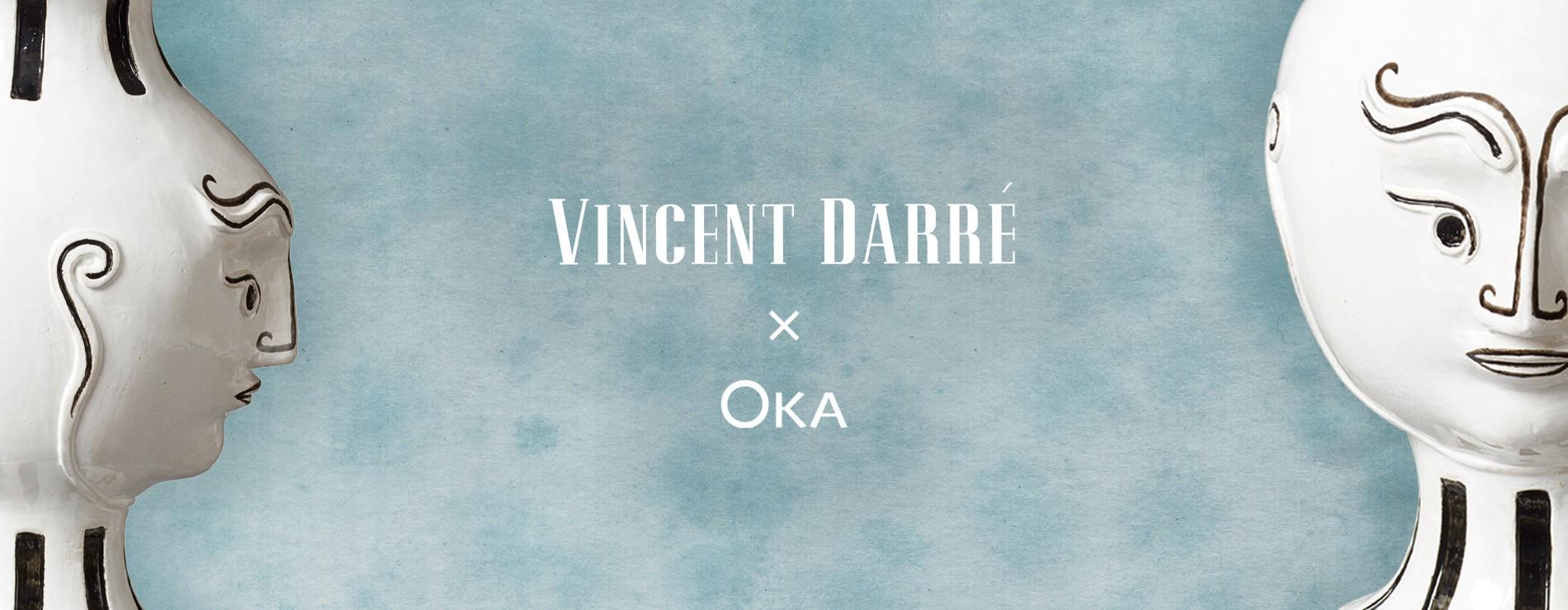 Vincent Darre x Oka