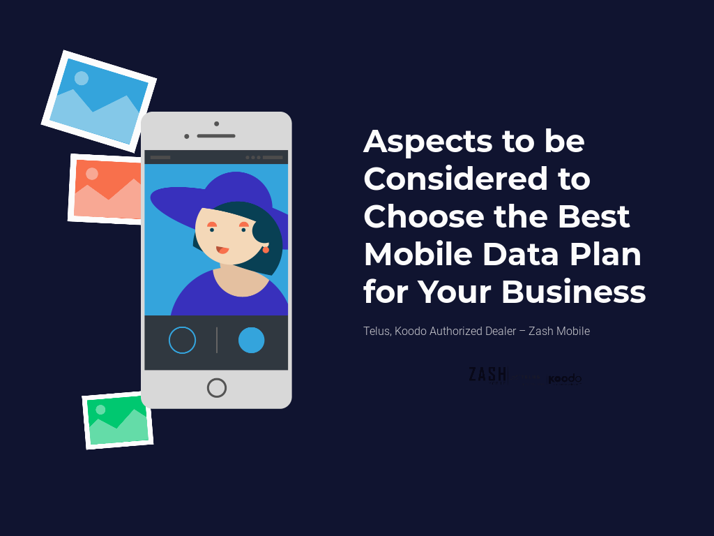 Aspects to be Considered to Choose the Best Mobile Data Plan for Your Business